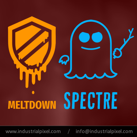 Industrial Pixel | Meltdown and Spectre Bugs